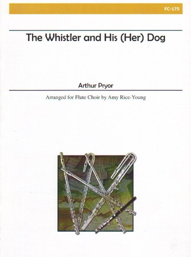 Whistler and His (Her) Dog - Flute Choir
