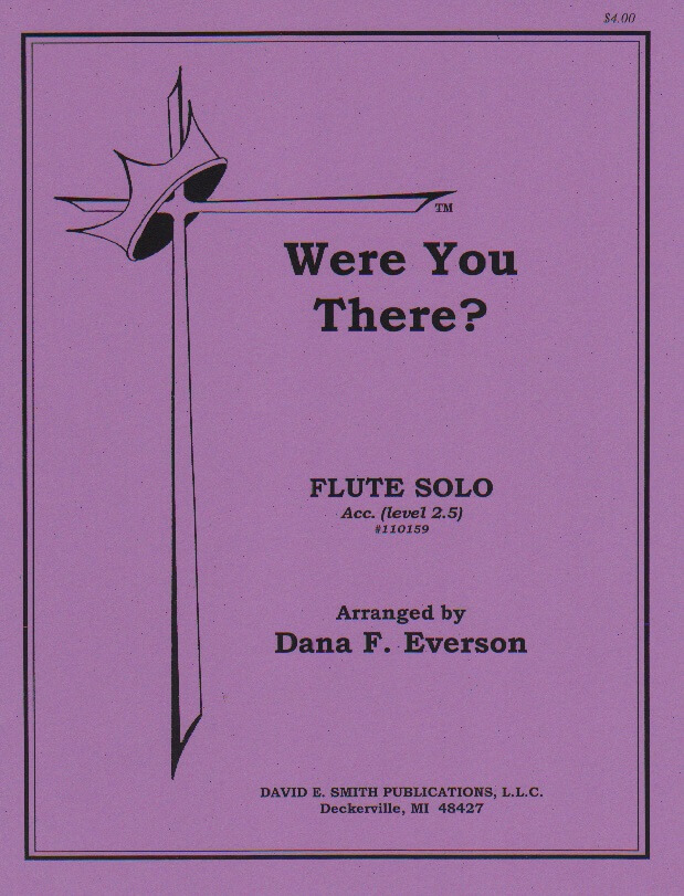 Were You There? - Flute and Piano