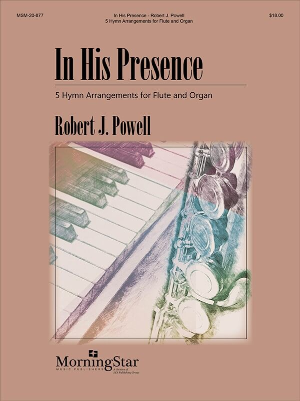In His Presence - Flute and Organ