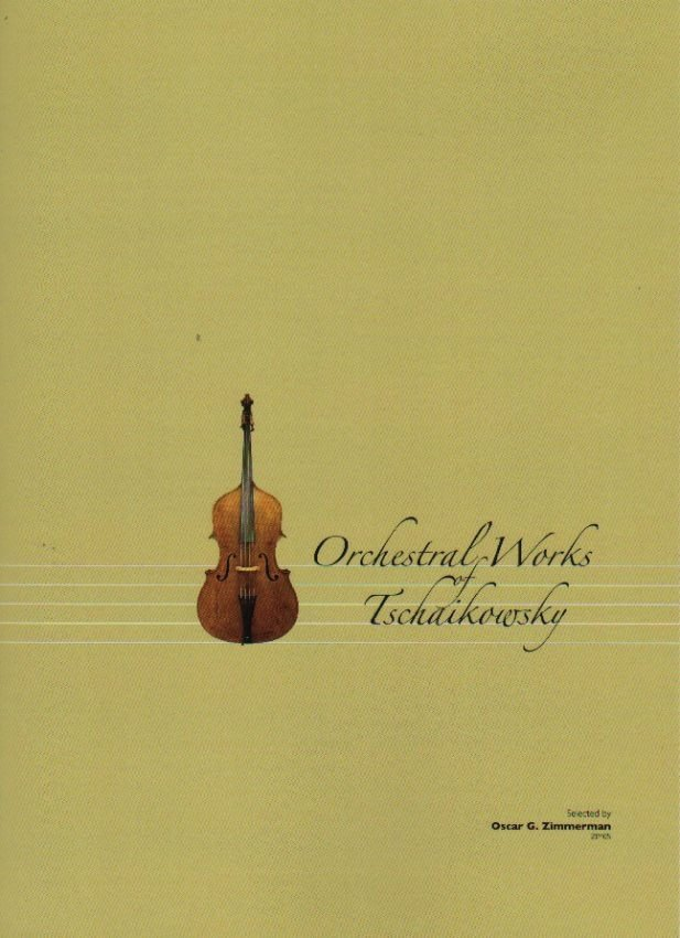 Complete Double Bass Parts: Orchestral Works of Tchaikovsky