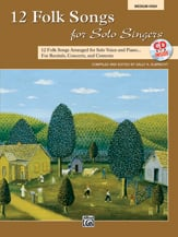 12 Folk Songs for Solo Singers (Bk/CD) - Medium High Voice and Piano