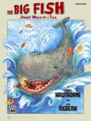 Big Fish: Jonah's Whale of a Tale (Director's Classroom Kit)