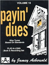 Jamey Aebersold Vol. 15: Payin' Dues (Bk/CD)