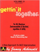 Jamey Aebersold Vol. 21: Gettin' It Together (Bk/CD)
