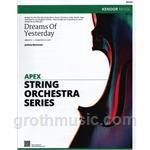 Dreams of Yesterday- String Orchestra