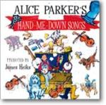 Alice Parker's Hand-me-down Songs - CD Only